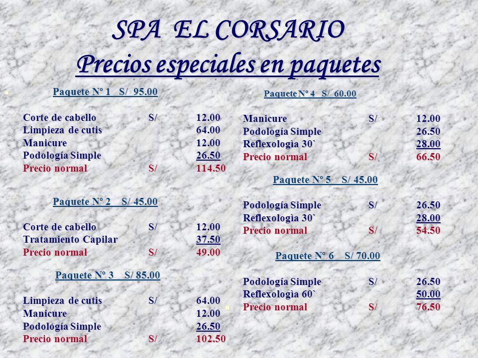SPA EL CORSARIO Precios especiales en paquetes