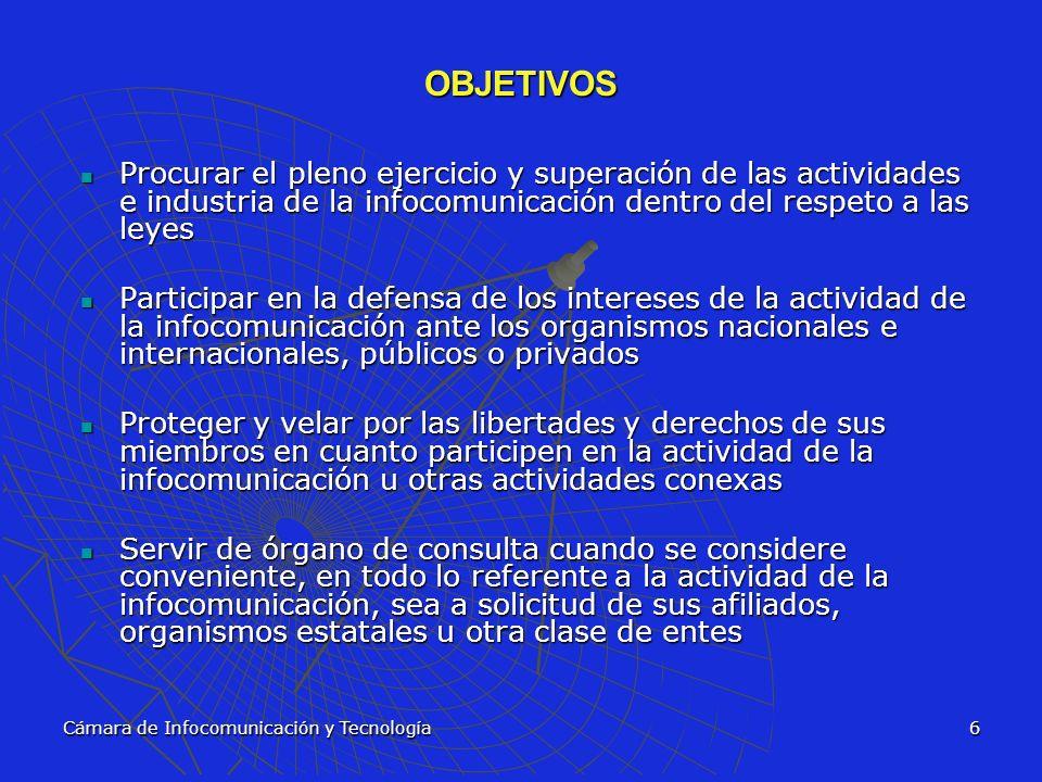 OBJETIVOS Procurar el pleno ejercicio y superación de las actividades e industria de la infocomunicación dentro del respeto a las leyes.