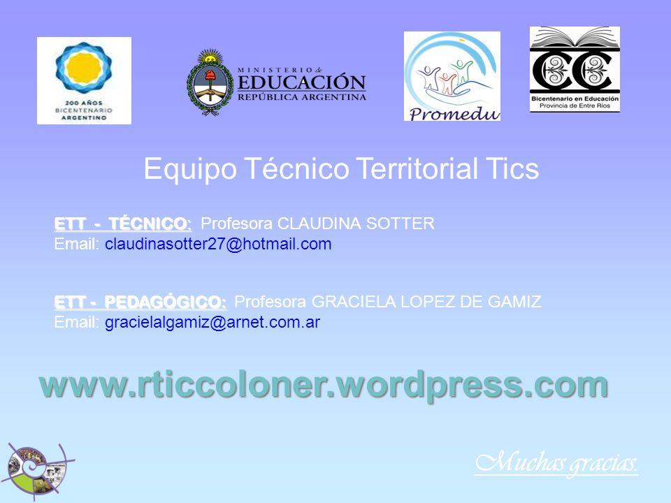 www.rticcoloner.wordpress.com Equipo Técnico Territorial Tics
