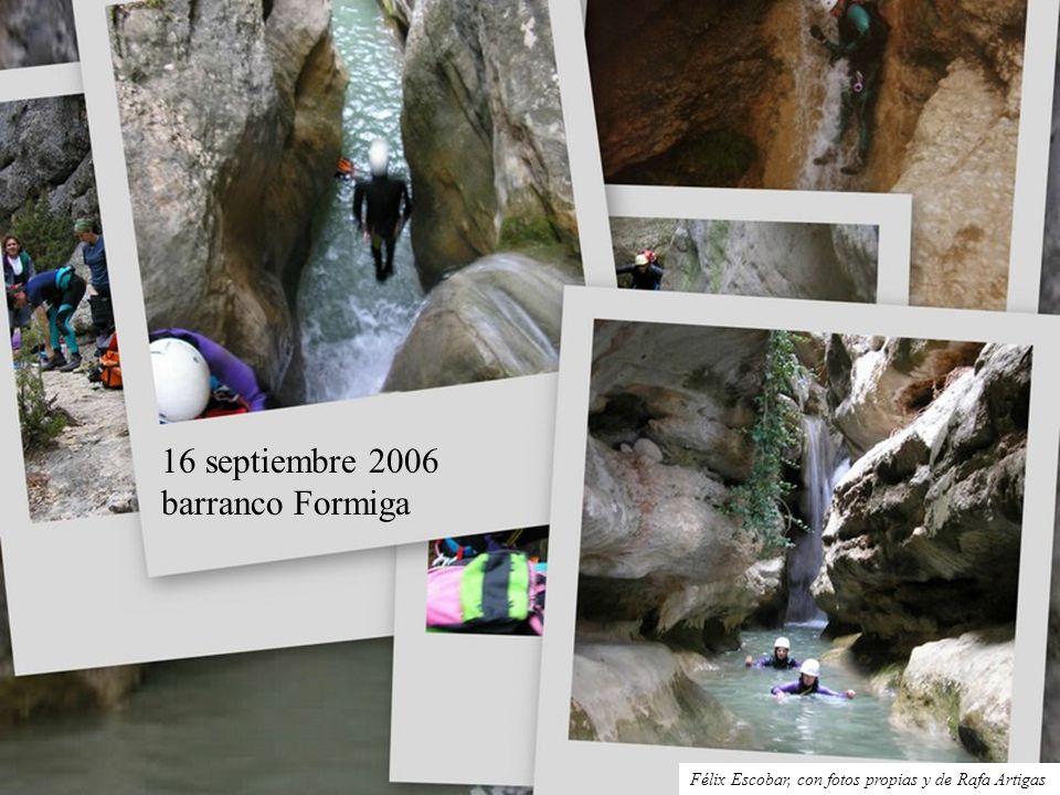 16 septiembre 2006 barranco Formiga