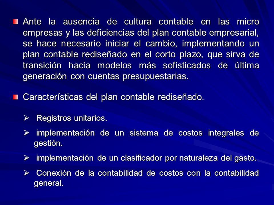Características del plan contable rediseñado.