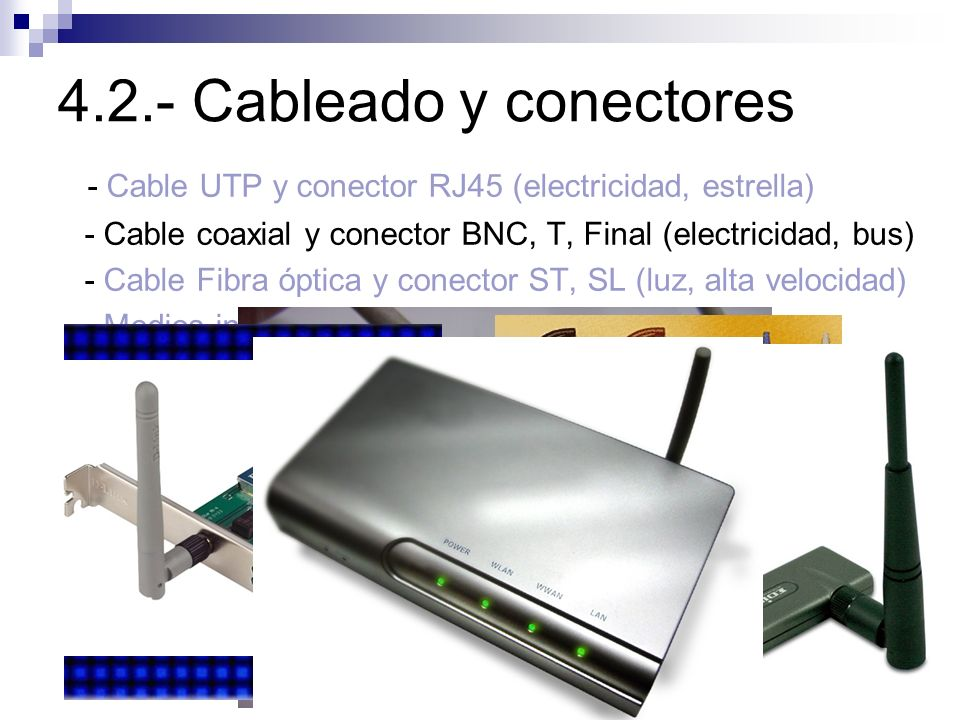 4.2.- Cableado y conectores