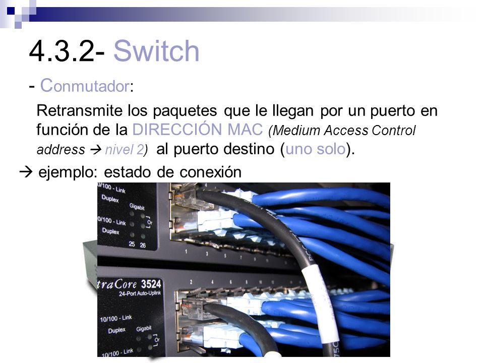 4.3.2- Switch - Conmutador: