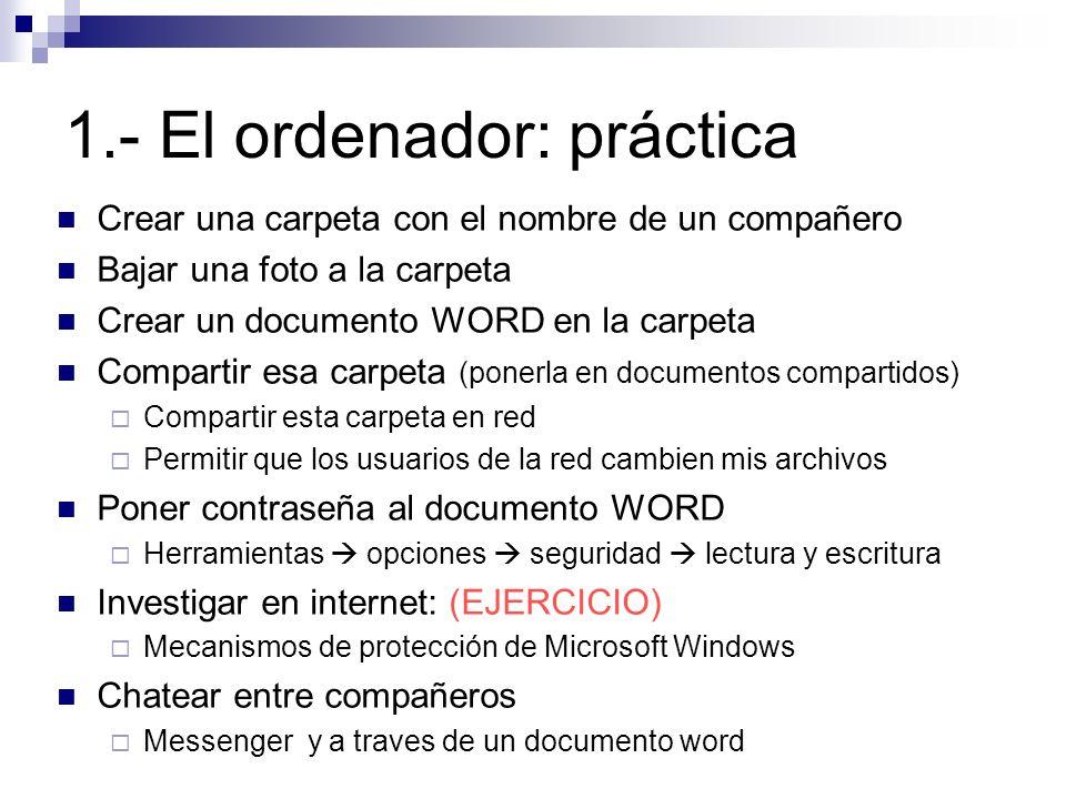 1.- El ordenador: práctica