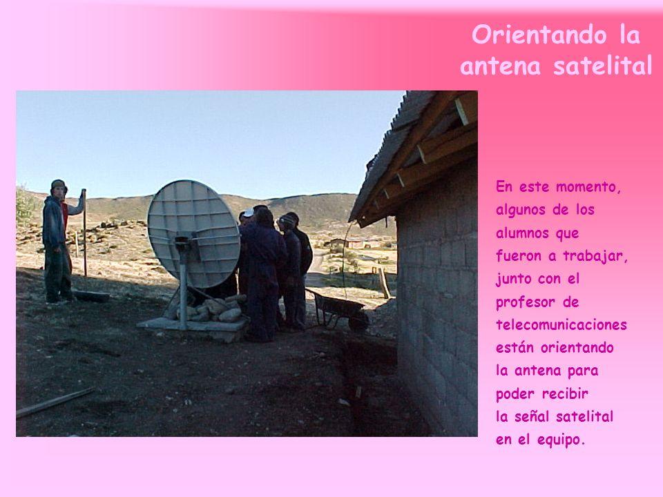 Orientando la antena satelital