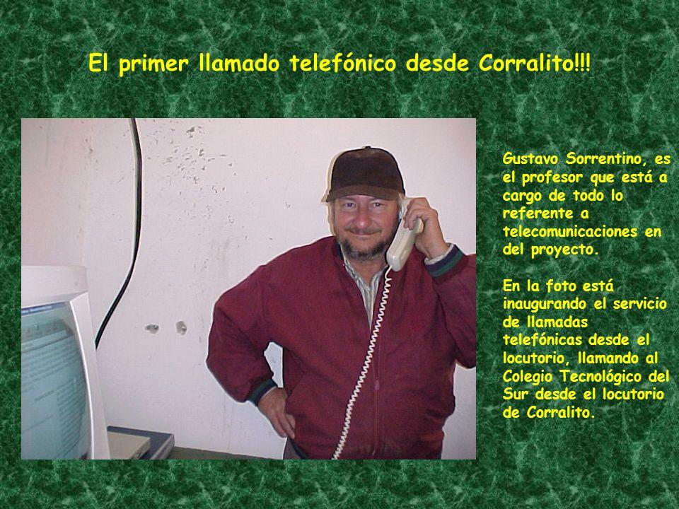 El primer llamado telefónico desde Corralito!!!