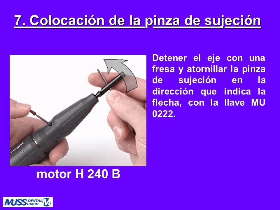 7. Colocación de la pinza de sujeción