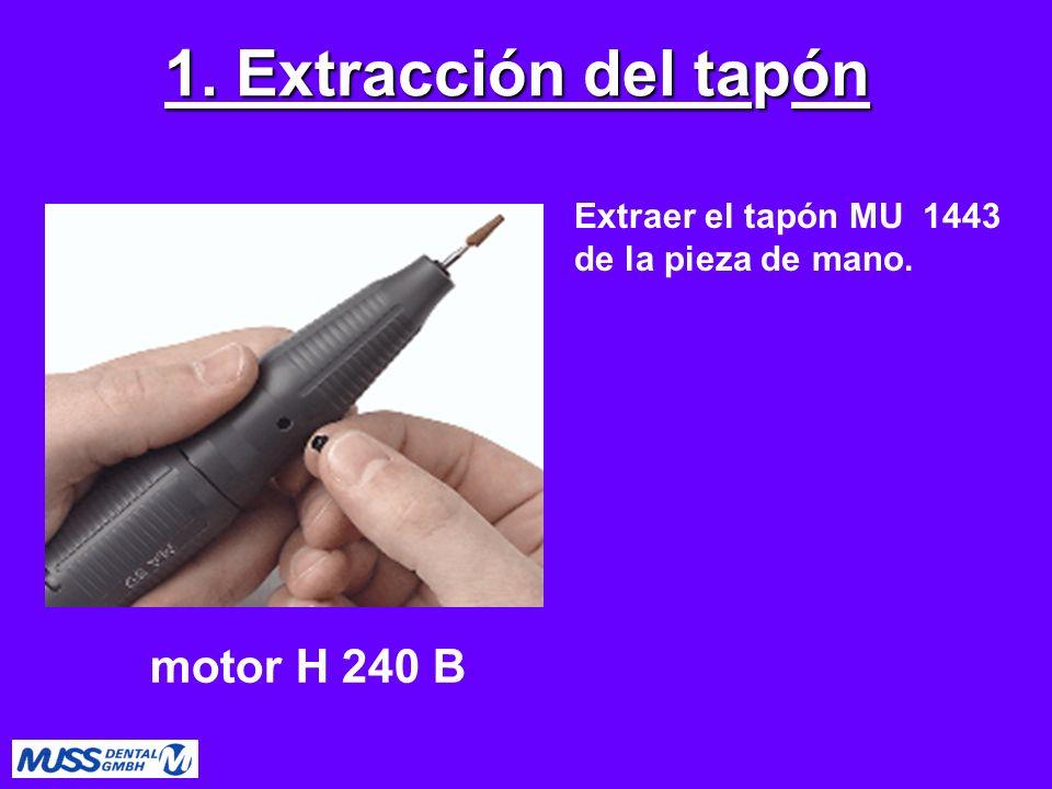 1. Extracción del tapón motor H 240 B