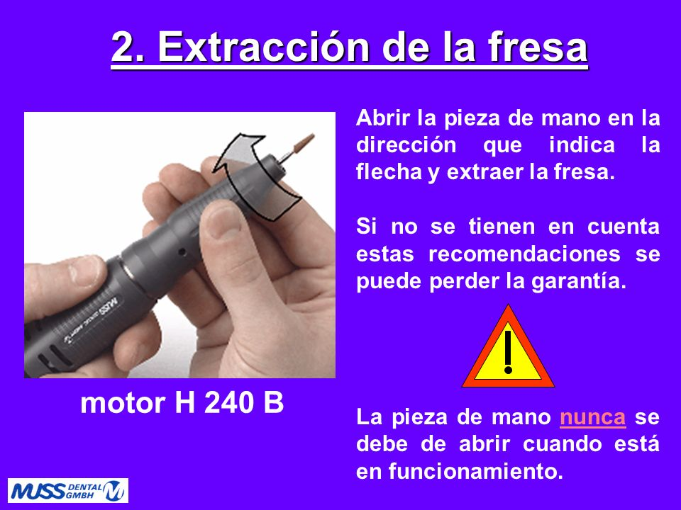 2. Extracción de la fresa motor H 240 B