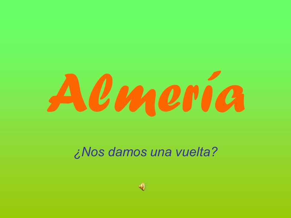 Almería ¿Nos damos una vuelta