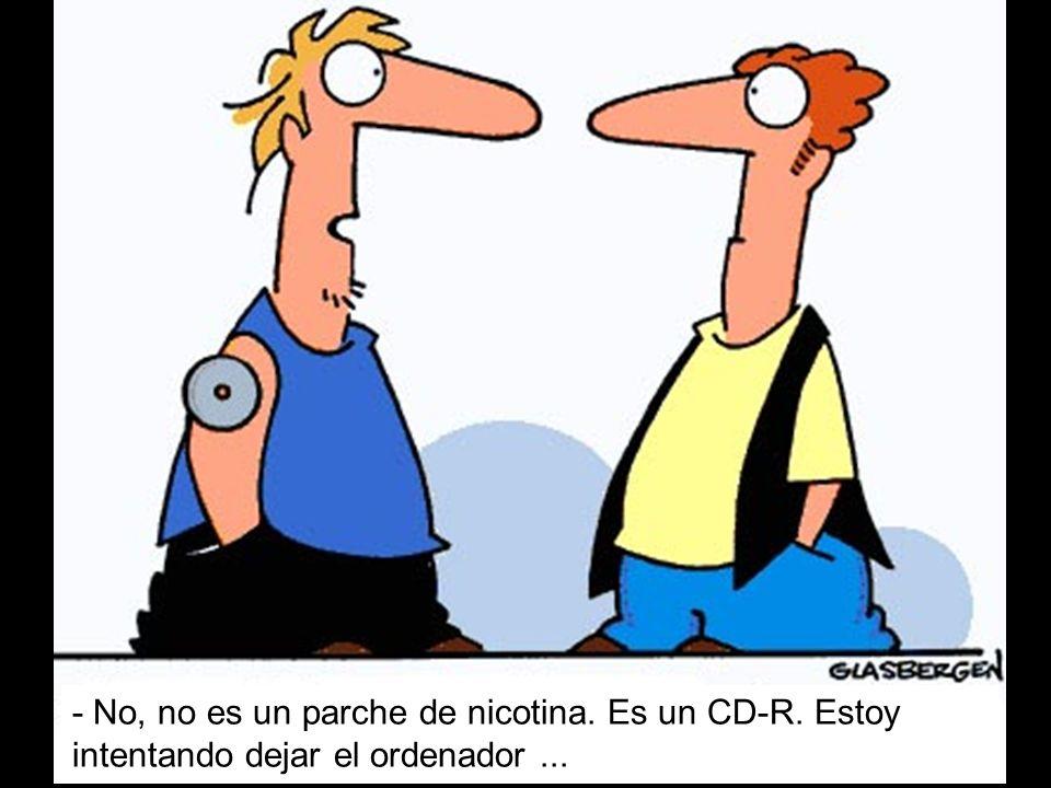 - No, no es un parche de nicotina. Es un CD-R