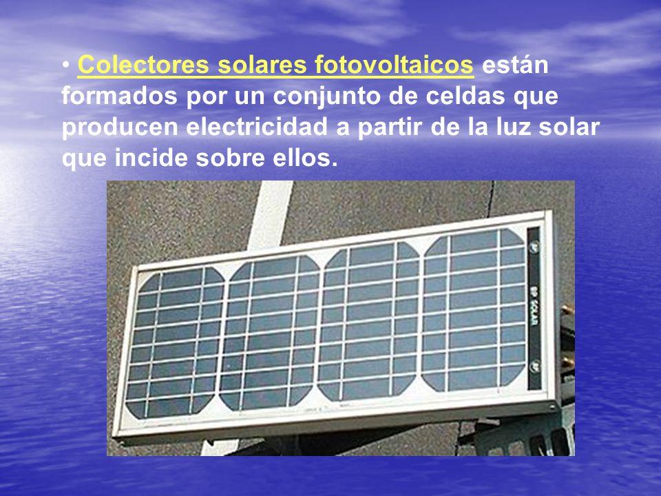 Colectores solares fotovoltaicos están formados por un conjunto de celdas que producen electricidad a partir de la luz solar que incide sobre ellos.