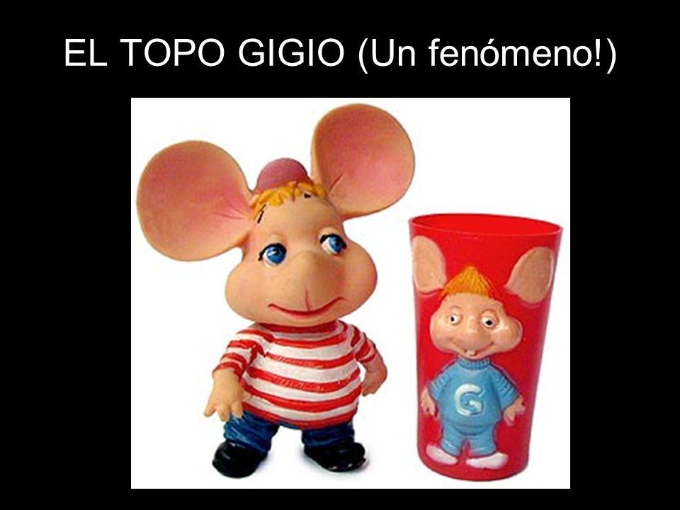 EL TOPO GIGIO (Un fenómeno!)