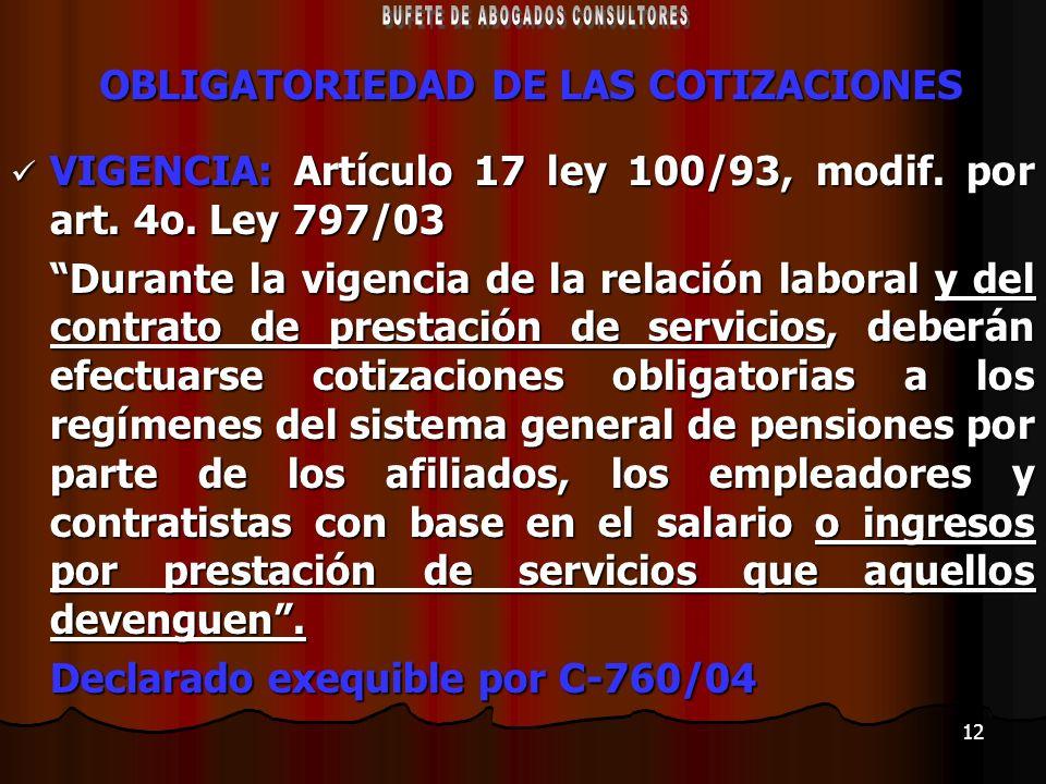 OBLIGATORIEDAD DE LAS COTIZACIONES