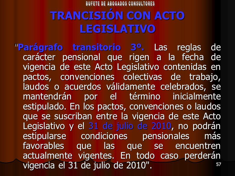 TRANCISIÓN CON ACTO LEGISLATIVO