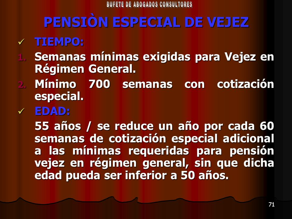 PENSIÒN ESPECIAL DE VEJEZ
