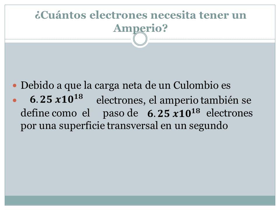 ¿Cuántos electrones necesita tener un Amperio