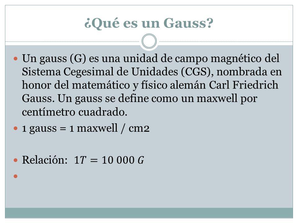 ¿Qué es un Gauss