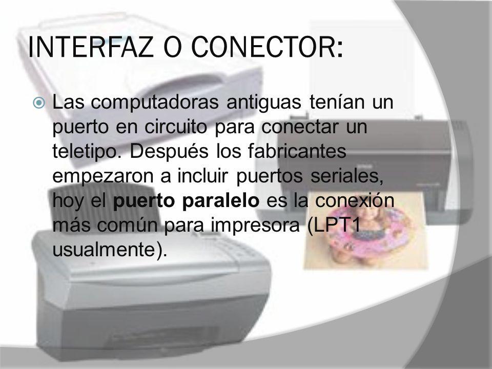 INTERFAZ O CONECTOR: