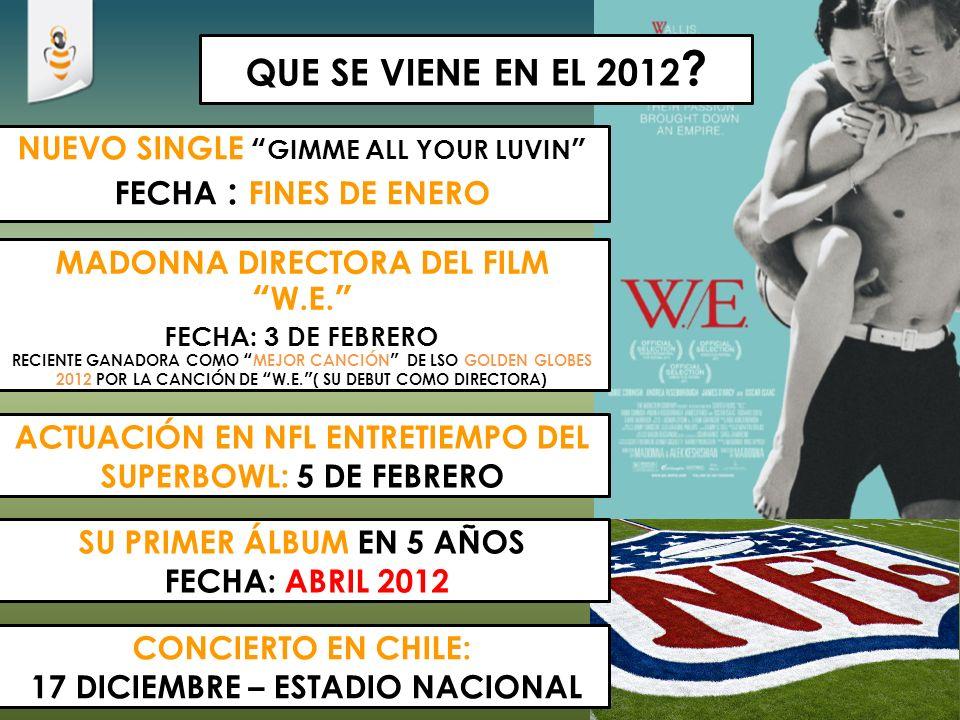 QUE SE VIENE EN EL 2012 NUEVO SINGLE GIMME ALL YOUR LUVIN FECHA : FINES DE ENERO. MADONNA DIRECTORA DEL FILM W.E. FECHA: 3 DE FEBRERO.