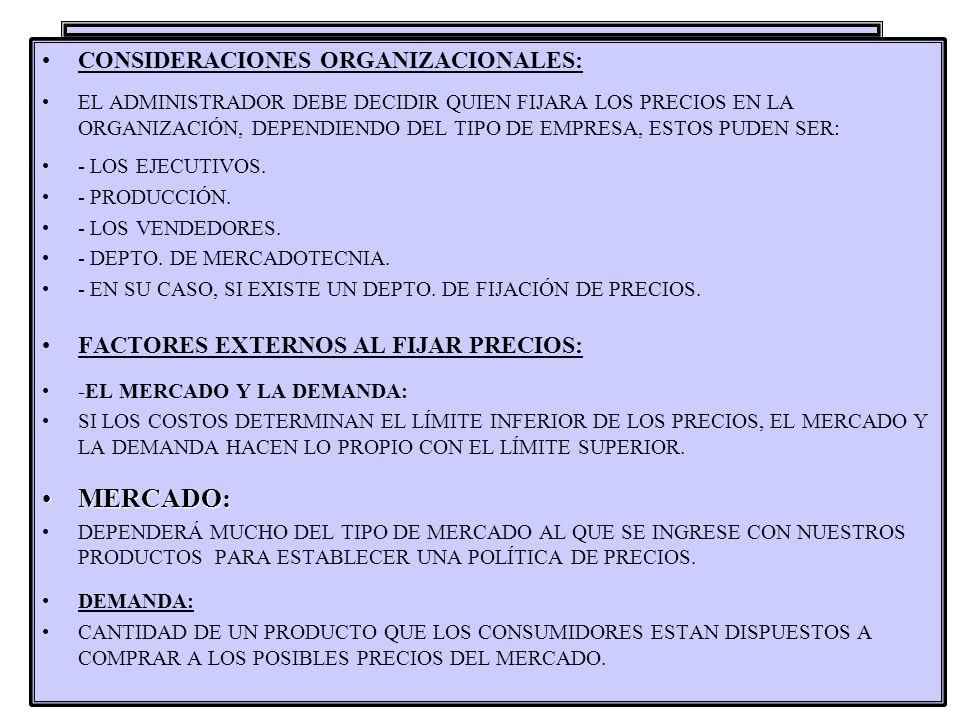 MERCADO: CONSIDERACIONES ORGANIZACIONALES: