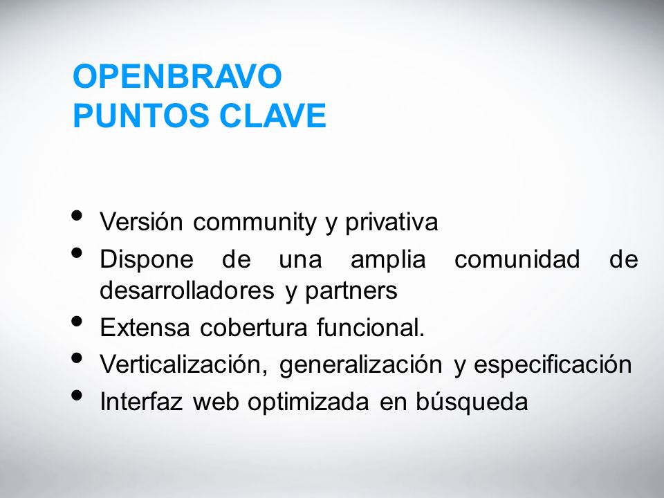 OPENBRAVO PUNTOS CLAVE Versión community y privativa