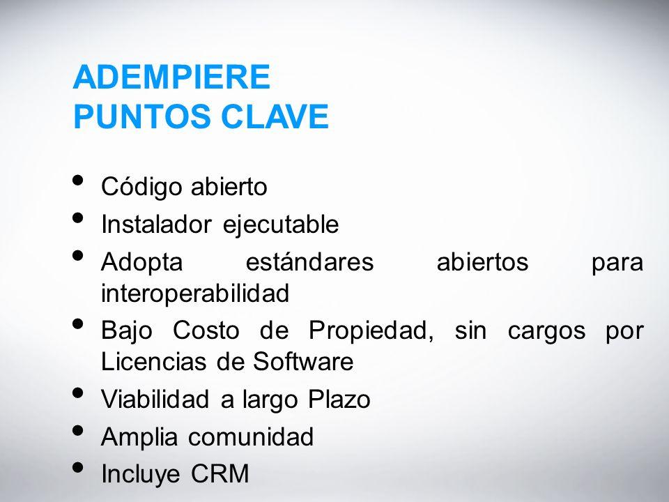 ADEMPIERE PUNTOS CLAVE Código abierto Instalador ejecutable