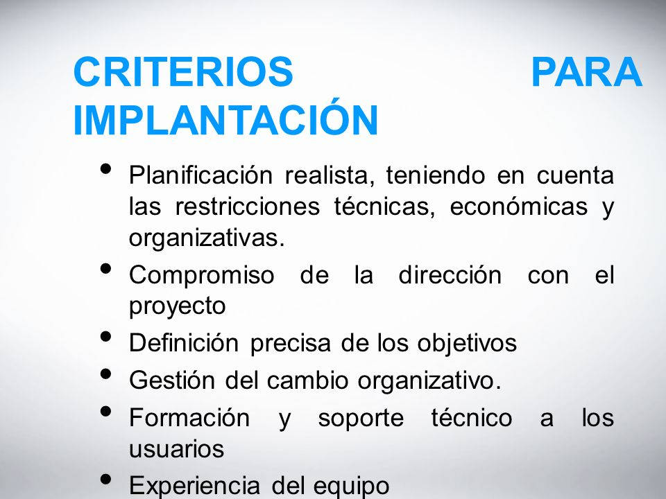 CRITERIOS PARA IMPLANTACIÓN