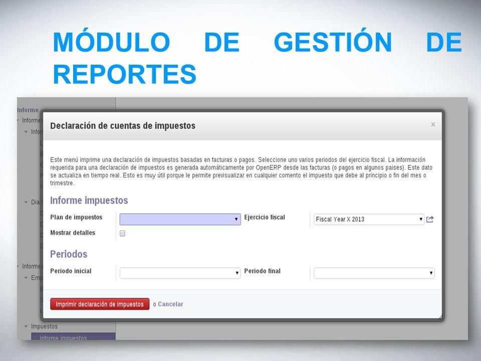 MÓDULO DE GESTIÓN DE REPORTES