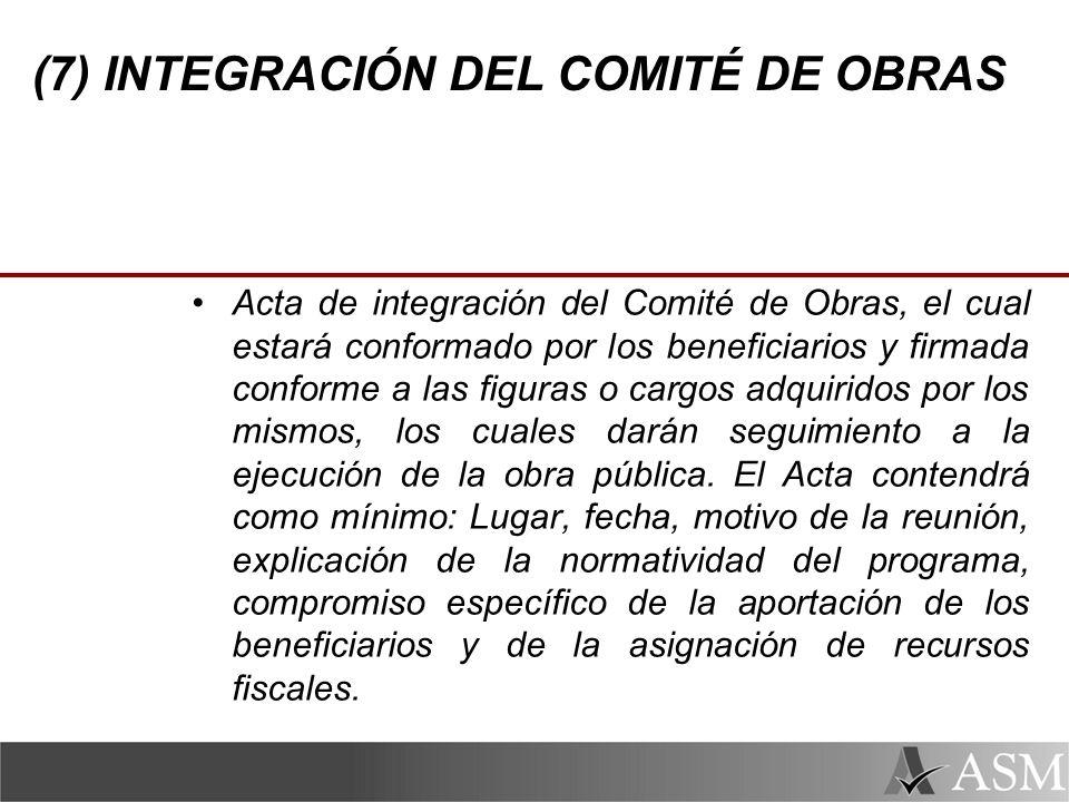 (7) INTEGRACIÓN DEL COMITÉ DE OBRAS