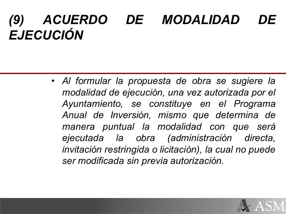 (9) ACUERDO DE MODALIDAD DE EJECUCIÓN