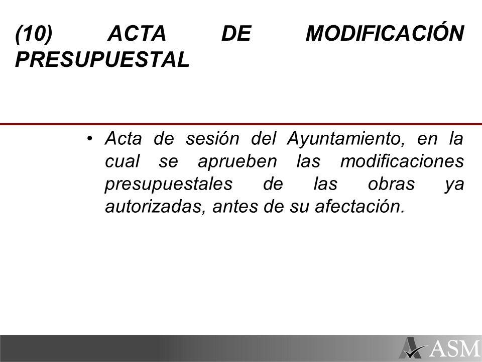(10) ACTA DE MODIFICACIÓN PRESUPUESTAL