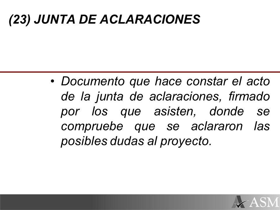 (23) JUNTA DE ACLARACIONES