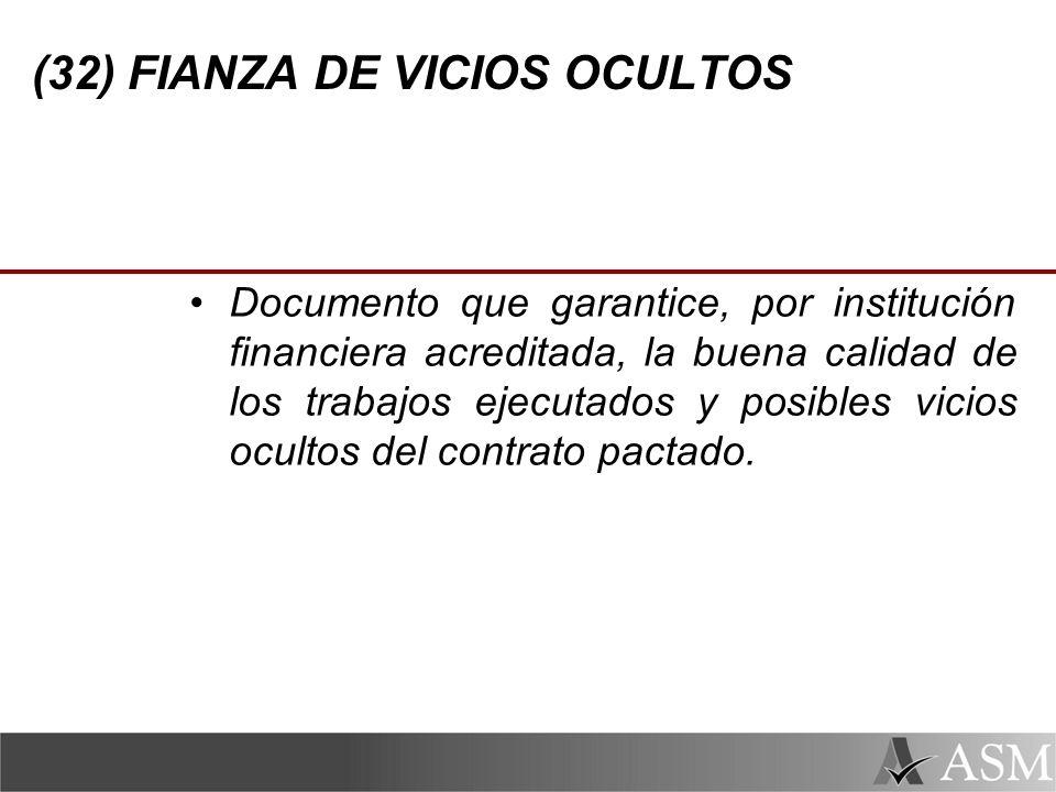 (32) FIANZA DE VICIOS OCULTOS