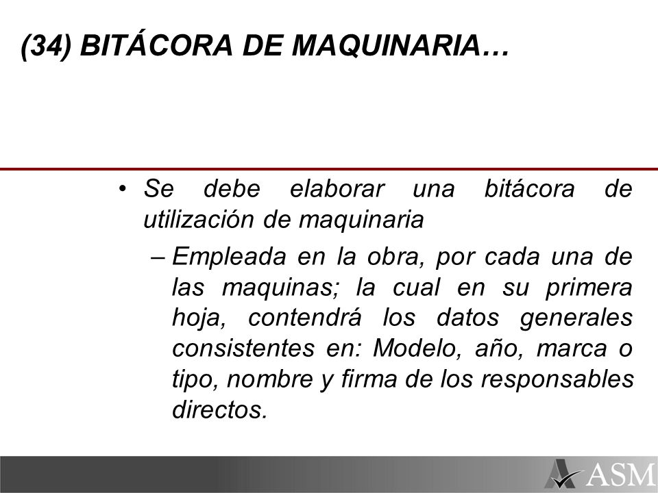 (34) BITÁCORA DE MAQUINARIA…