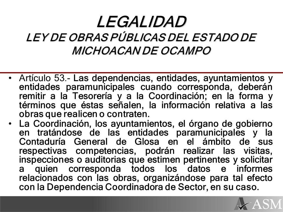 LEGALIDAD LEY DE OBRAS PÚBLICAS DEL ESTADO DE MICHOACAN DE OCAMPO