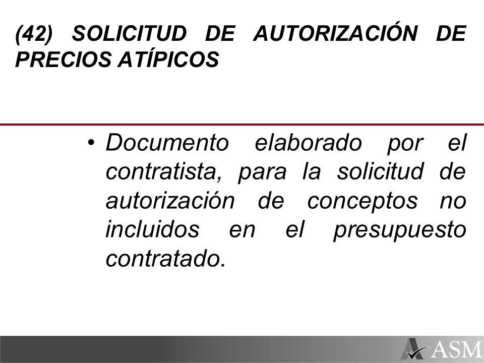 (42) SOLICITUD DE AUTORIZACIÓN DE PRECIOS ATÍPICOS