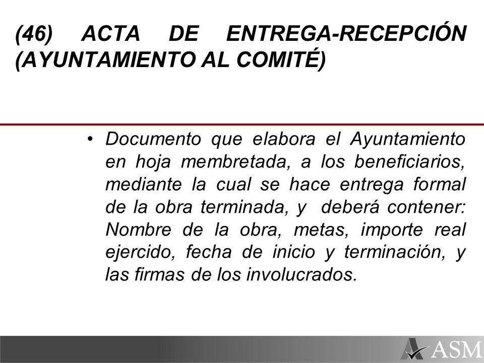 (46) ACTA DE ENTREGA-RECEPCIÓN (AYUNTAMIENTO AL COMITÉ)
