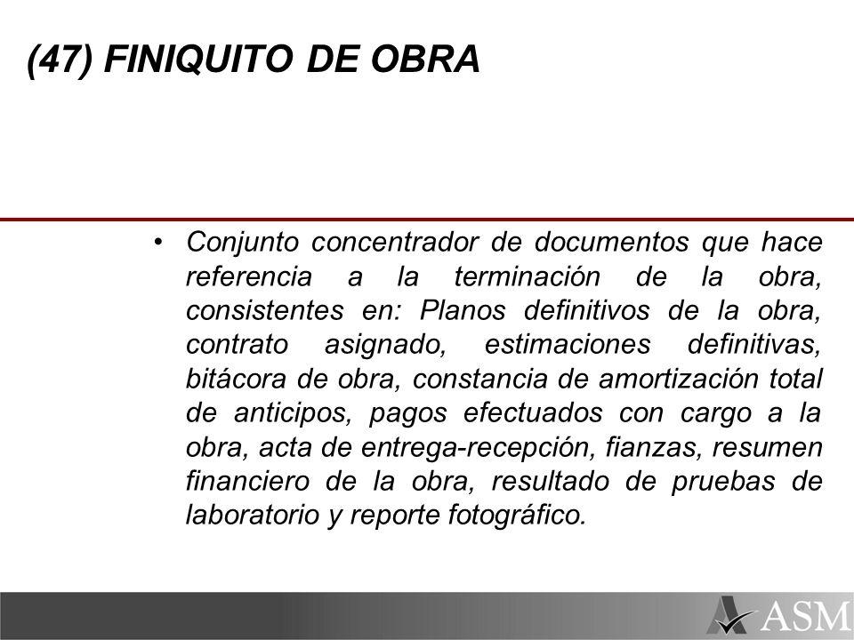 (47) FINIQUITO DE OBRA