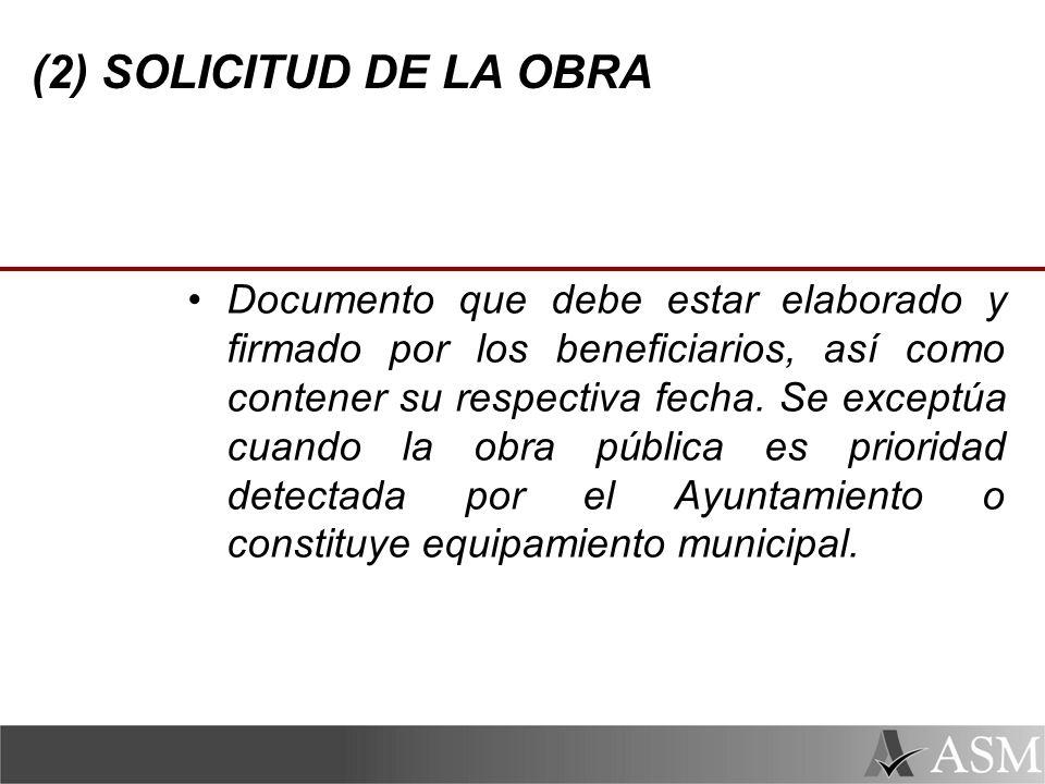 (2) SOLICITUD DE LA OBRA