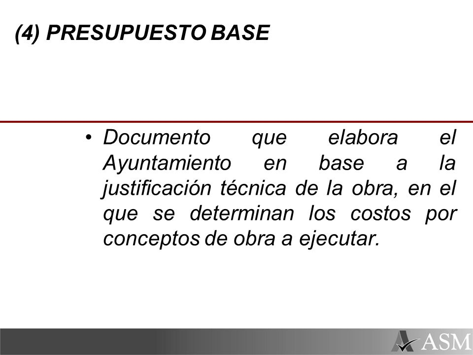 (4) PRESUPUESTO BASE