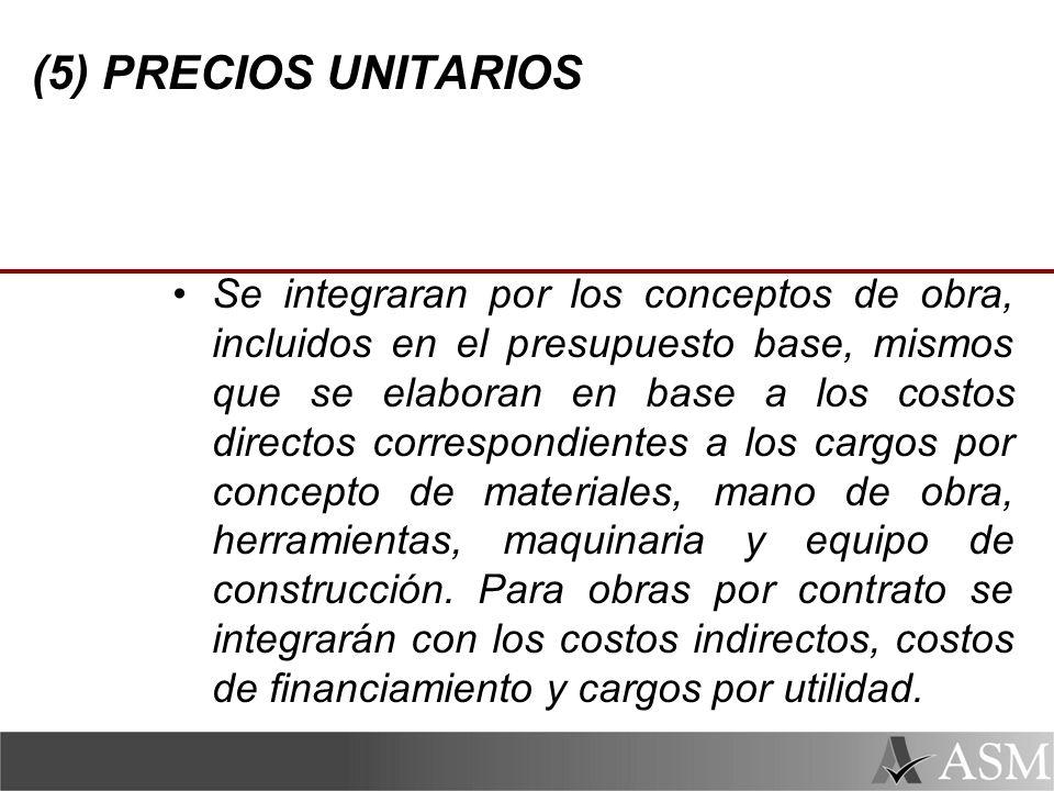 (5) PRECIOS UNITARIOS