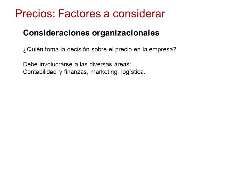 Consideraciones organizacionales