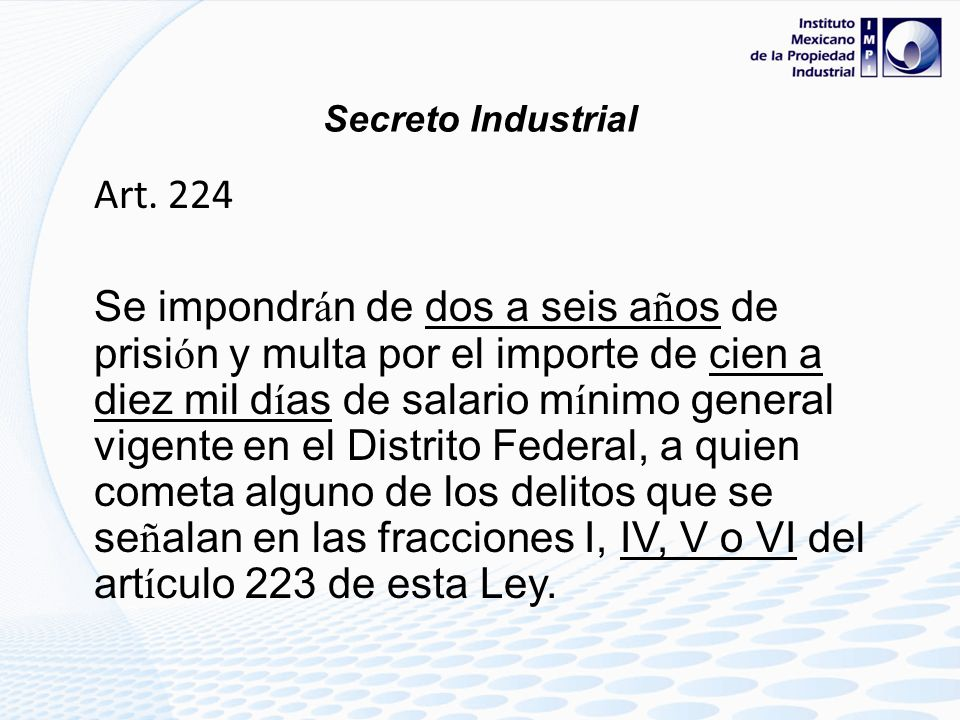 Secreto Industrial Art. 224.