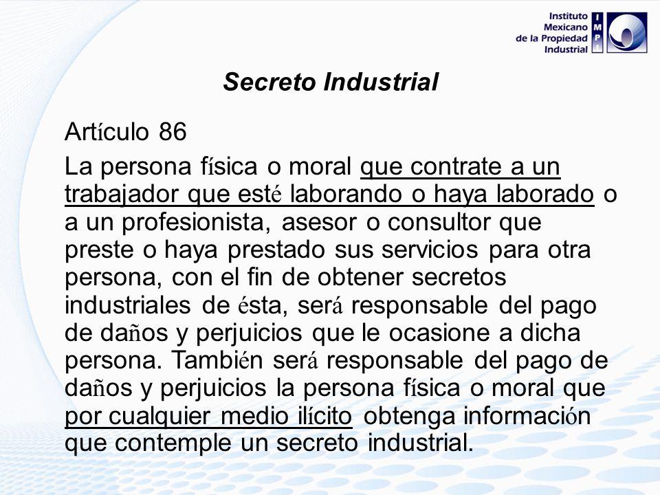 Secreto Industrial Artículo 86.