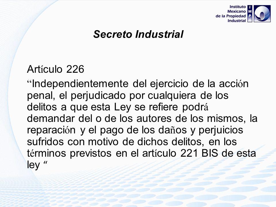 Secreto Industrial Artículo 226.