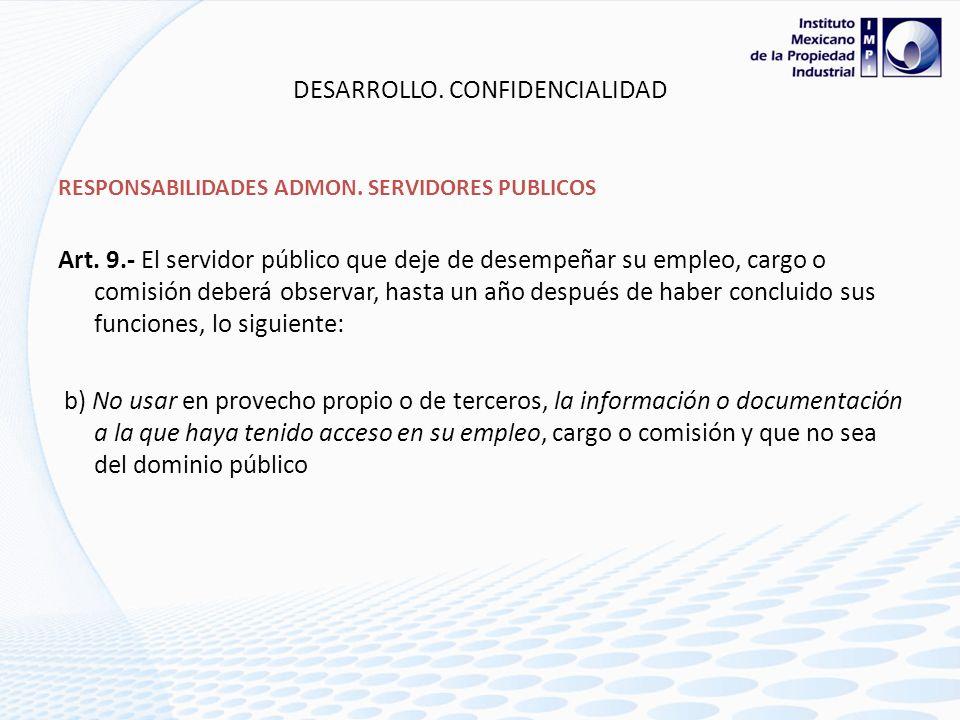 DESARROLLO. CONFIDENCIALIDAD