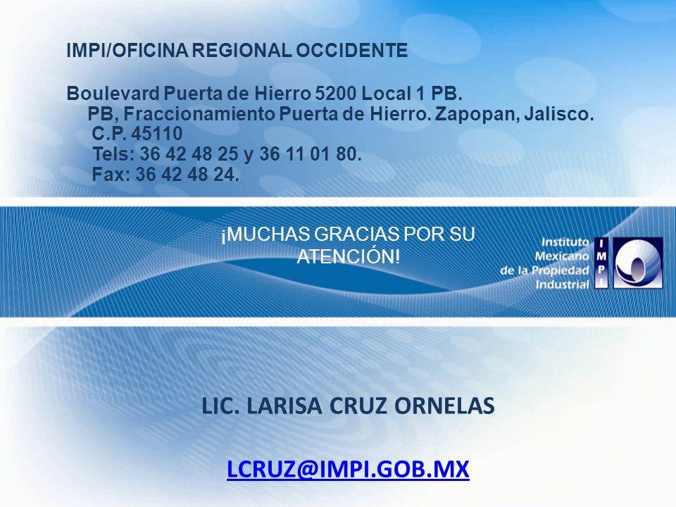 Lic. Larisa Cruz Ornelas lcruz@impi.gob.mx