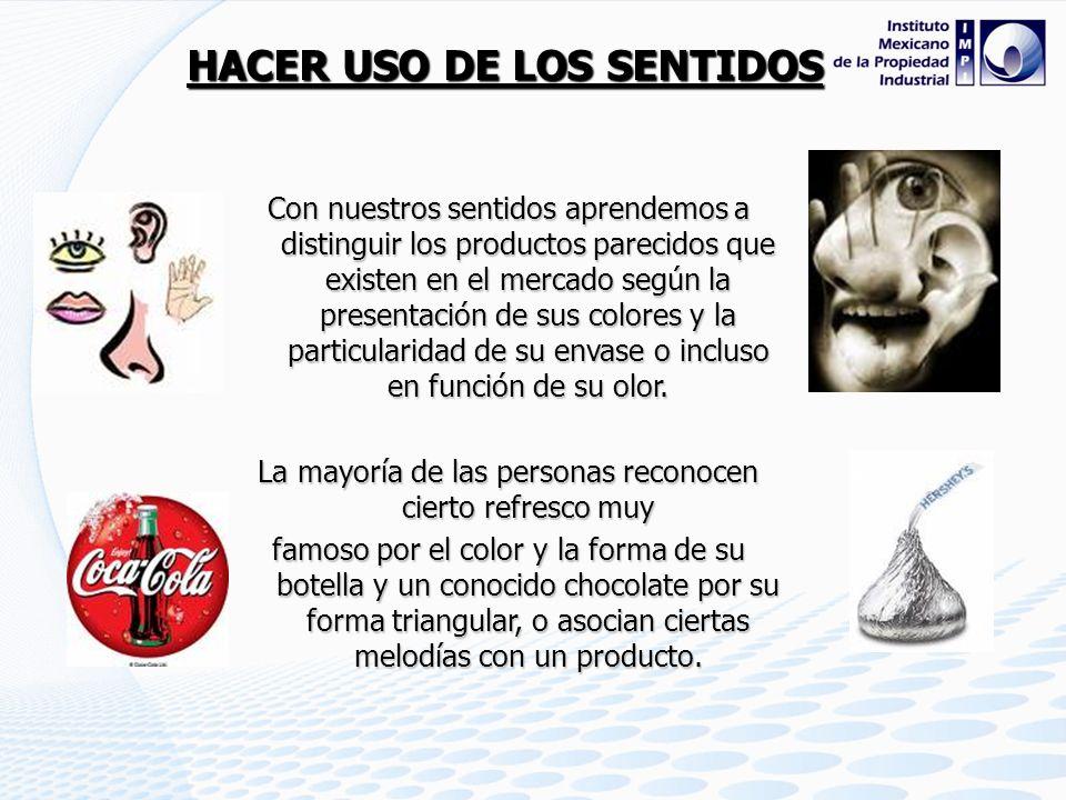 HACER USO DE LOS SENTIDOS
