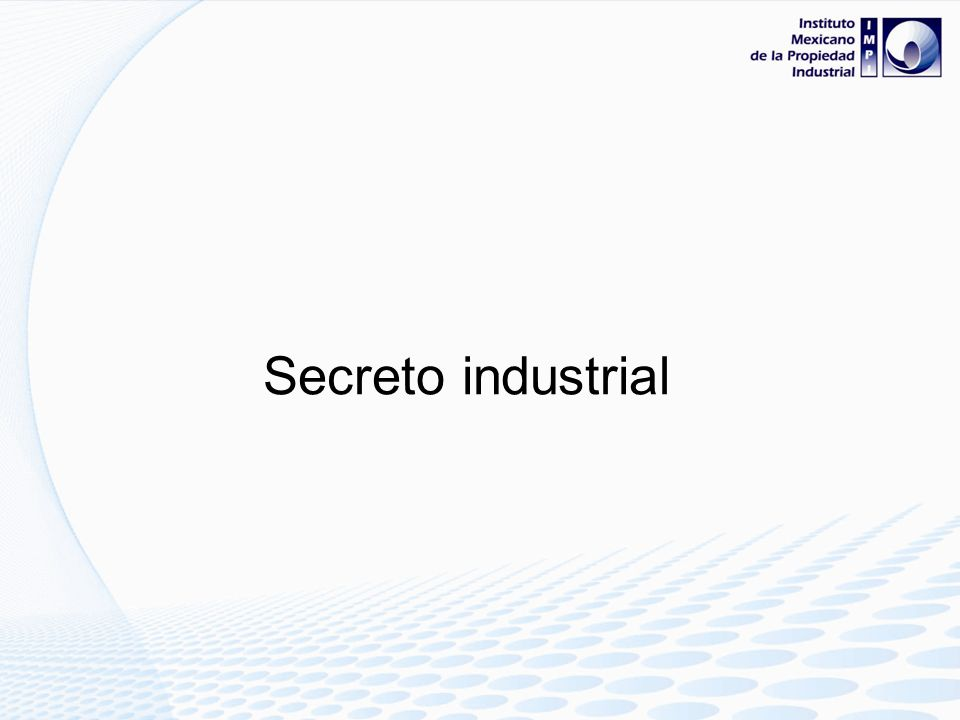 Secreto industrial 90
